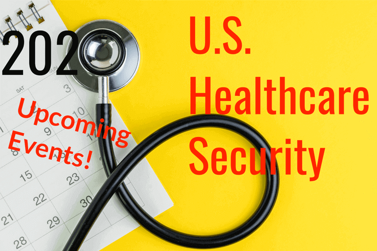 Healthcare Security Events Happening in the US in 2020