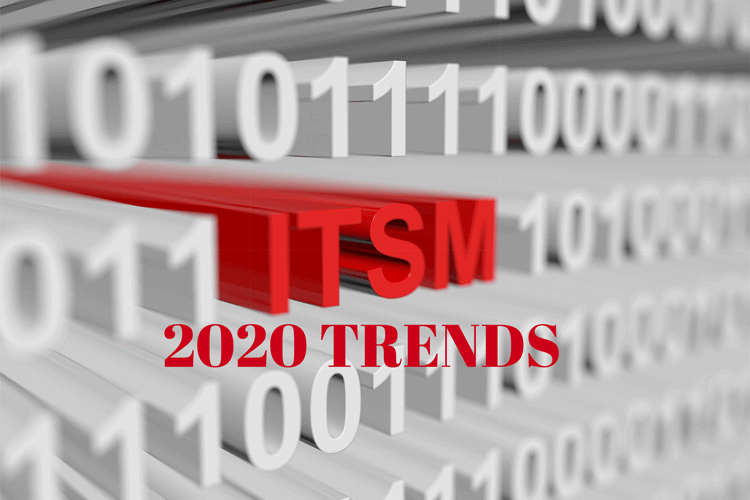 5 ITSM Trends in 2020