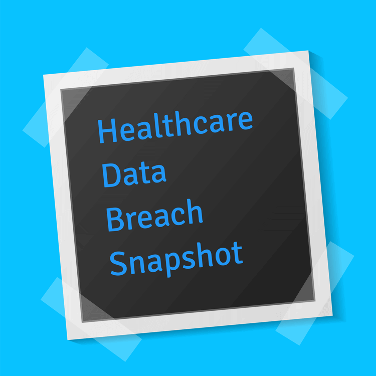 Rising Data Breaches in Healthcare A Snapshot
