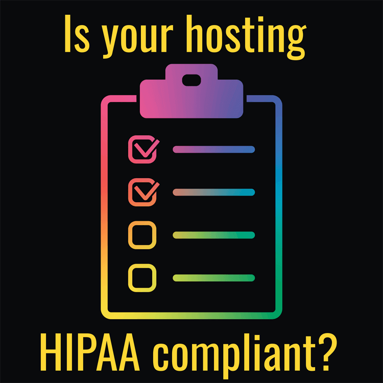 Is Your Hosting Service HIPAA Compliant