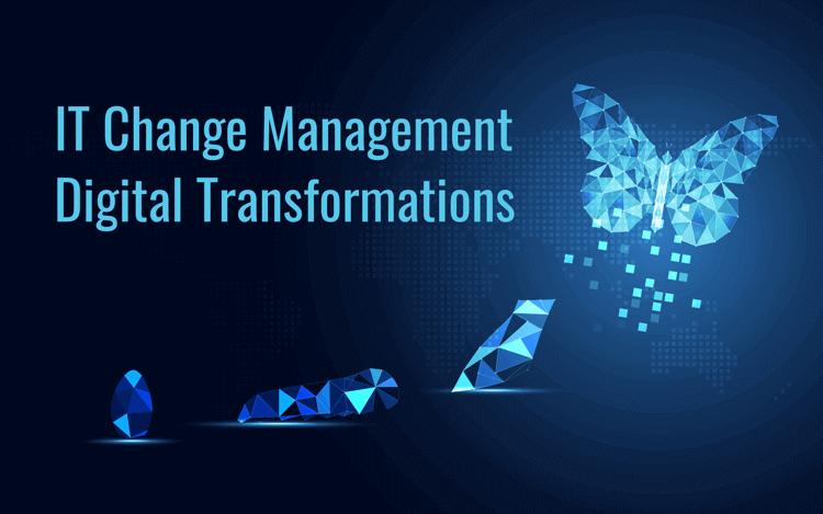 IT Change Management Digital Transformation