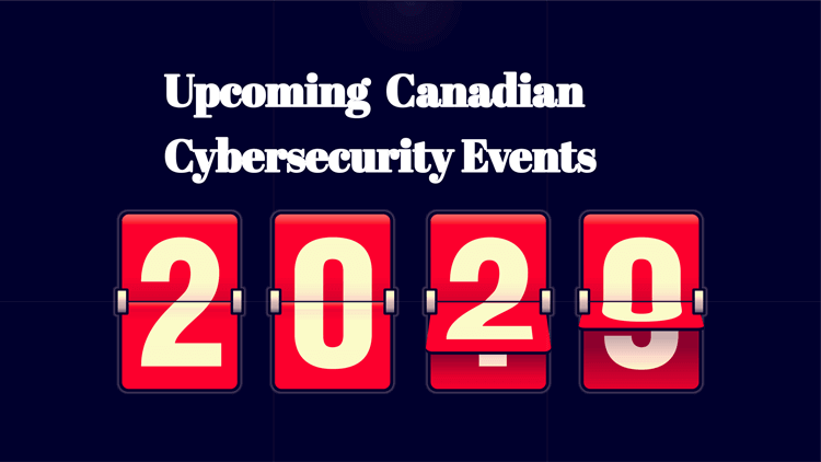 Canadian Cybersecurity Events in 2020