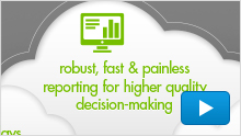 """Robust, Fast & Painless Reporting for Higher Quality Decision-Making"" Video"