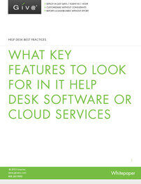 Help Desk Best Practices - What Features and Functions You Should Look For in IT Help Desk Software or Cloud Services