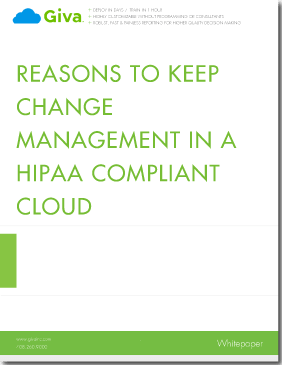 Reasons to Keep Change Management in a HIPAA Compliant Cloud