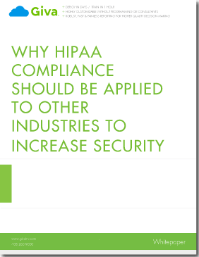 Why HIPAA Compliance Should Be Applied to Other Industries to Increase Security